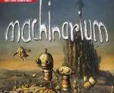 Игра Машинариум русская версия
