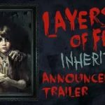 Игра Layers of fear inheritance