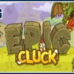 Игра Epic cluck