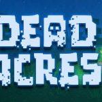 Игра Dead Acres