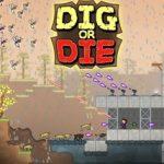 Игра Dig or Die